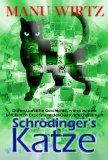 Schrödinger´s Katze: Die erstaunliche Geschichte, wie es zu dem berühmten Experiment der Quatenmechanik kam